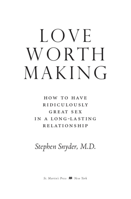Love Worth Making, Free Chapter, from Dr. Snyder