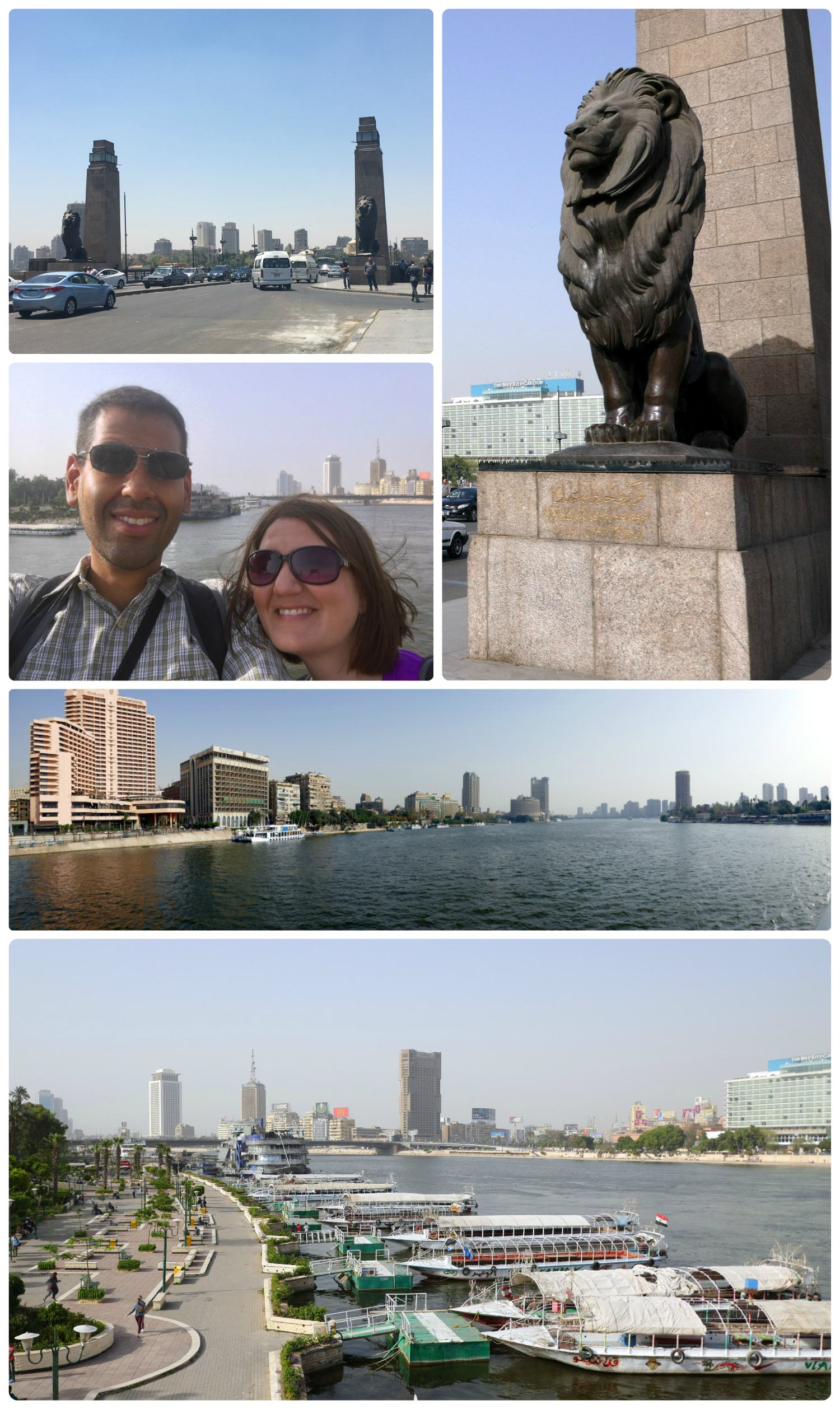Clockwise (from the top): The entrance (on both ends) of the Kasr El Nil Bridge is flanked by two lion statues, up close of the lion statue on the bridge, panorama of the Nile River from the bridge looking towards the InterContinental Hotel, looking out over the Nile River in the opposite direction and towards the boat docks, us on the bridge over looking the Nile River.