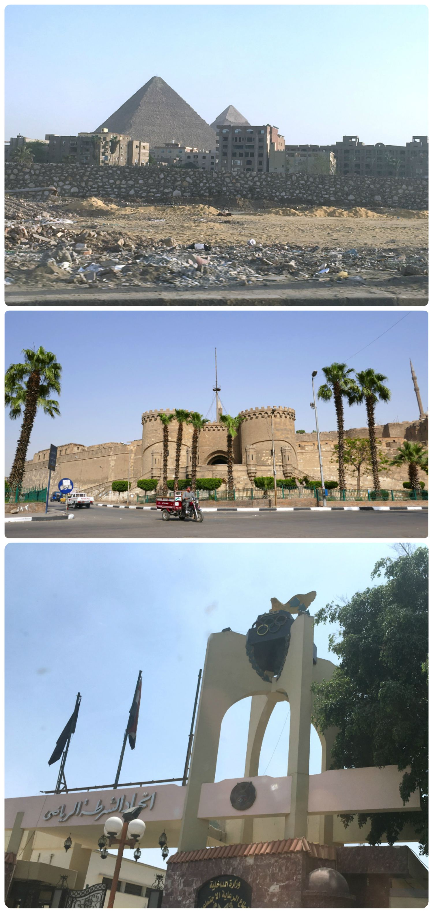 Images from our taxi and Uber rides in Cairo. From the top: A view of the Great Pyramids from the road, the front of the Citadel, the front of the Cairo Olympic Training Center.