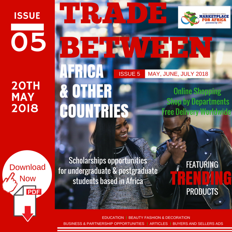 Download Trade Between Africa and Countries Digital Magazine  Issue 5 20th May 2018.png