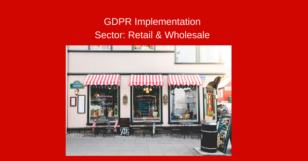 GDPR Implementation sector Retail and Wholesale.png