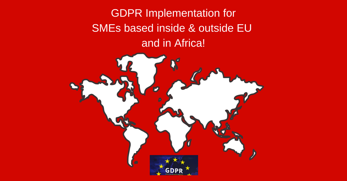 GDPR Implementation for SMEs based inside and outside EU and in Africa.png