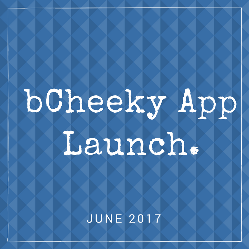 bCheeky App Press and Media Kit - bCheeky App Launch.png
