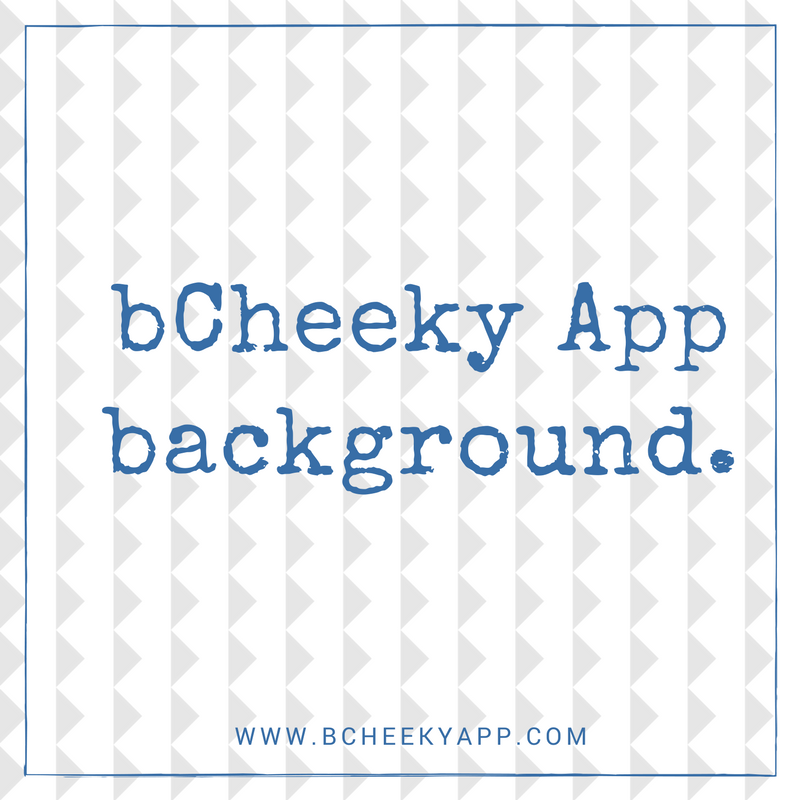 bCheeky App Press and Media Kit - bCheeky App background.png