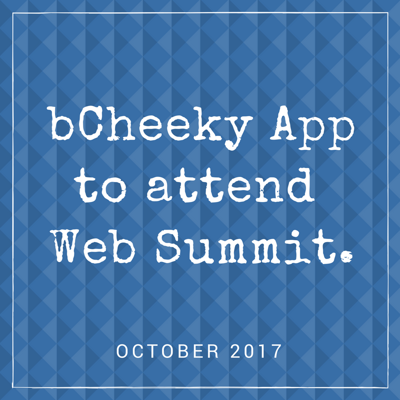 bCheeky App Press and Media Kit - To Attend Web Summit.png