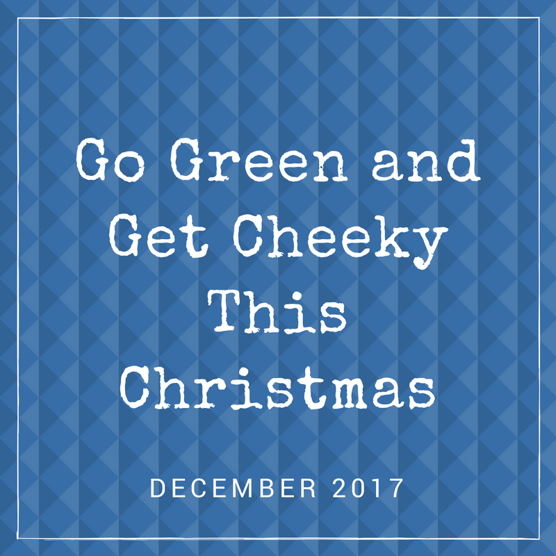 bCheeky App Press and Media Kit - Go Green & Get Cheeky This Christmas.png