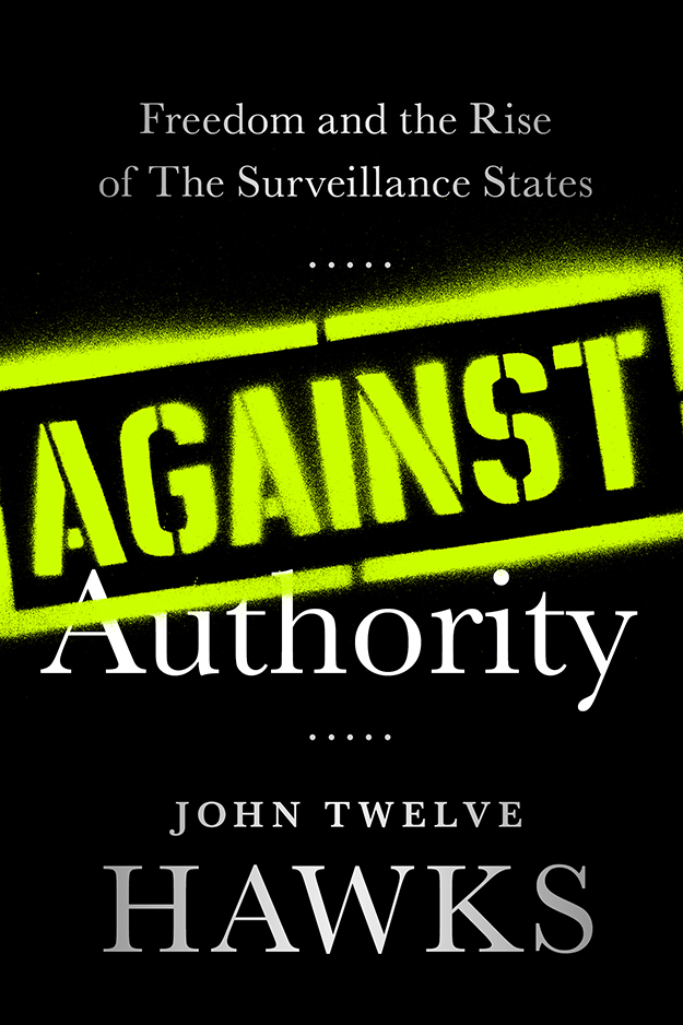 Against authority, john twelve hawks, ebook, surveillance