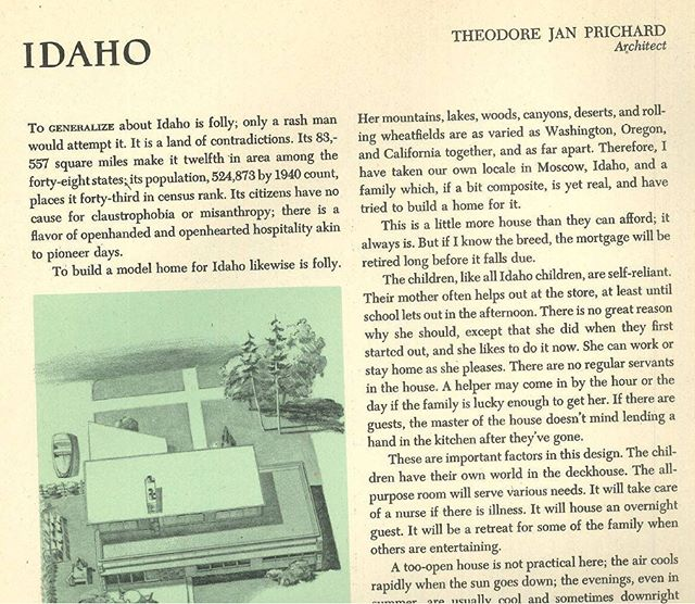 Your Solar House, a 1947 publication from Talbot Hamlin featured 49 homes from the United States. Idaho's featured home was designed by @uidahocaa department head, Theodore Jan Prichard. His words eloquently describe some of the ideas behind mid-century design and he undeniably had a great influence on Idaho's aspiring architects. #ModernMondays