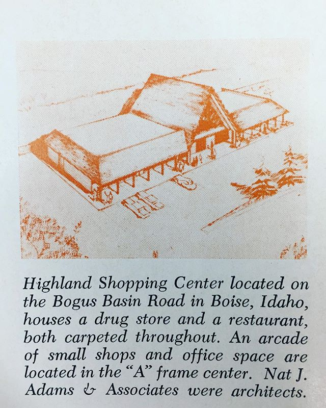 Let's spend a little more time with Nat Adams. Check out this lovely rendering of a new shopping center in the Boise Highlands. Anyone recall if this was actually constructed? #ModernMondays