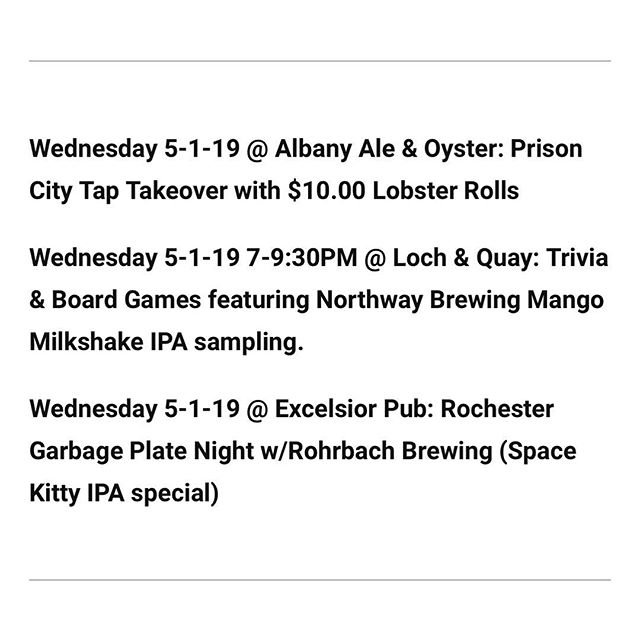Tonight's lineup of fun Craft Beer Week events! The @prisoncitybeer event at @albanyaleandoyster is bound to be great - and extra props to @the_excelsior_pub and @loch_and_quay for doing something unique and celebratory every night of the week! Oh, and GARBAGE PLATES!