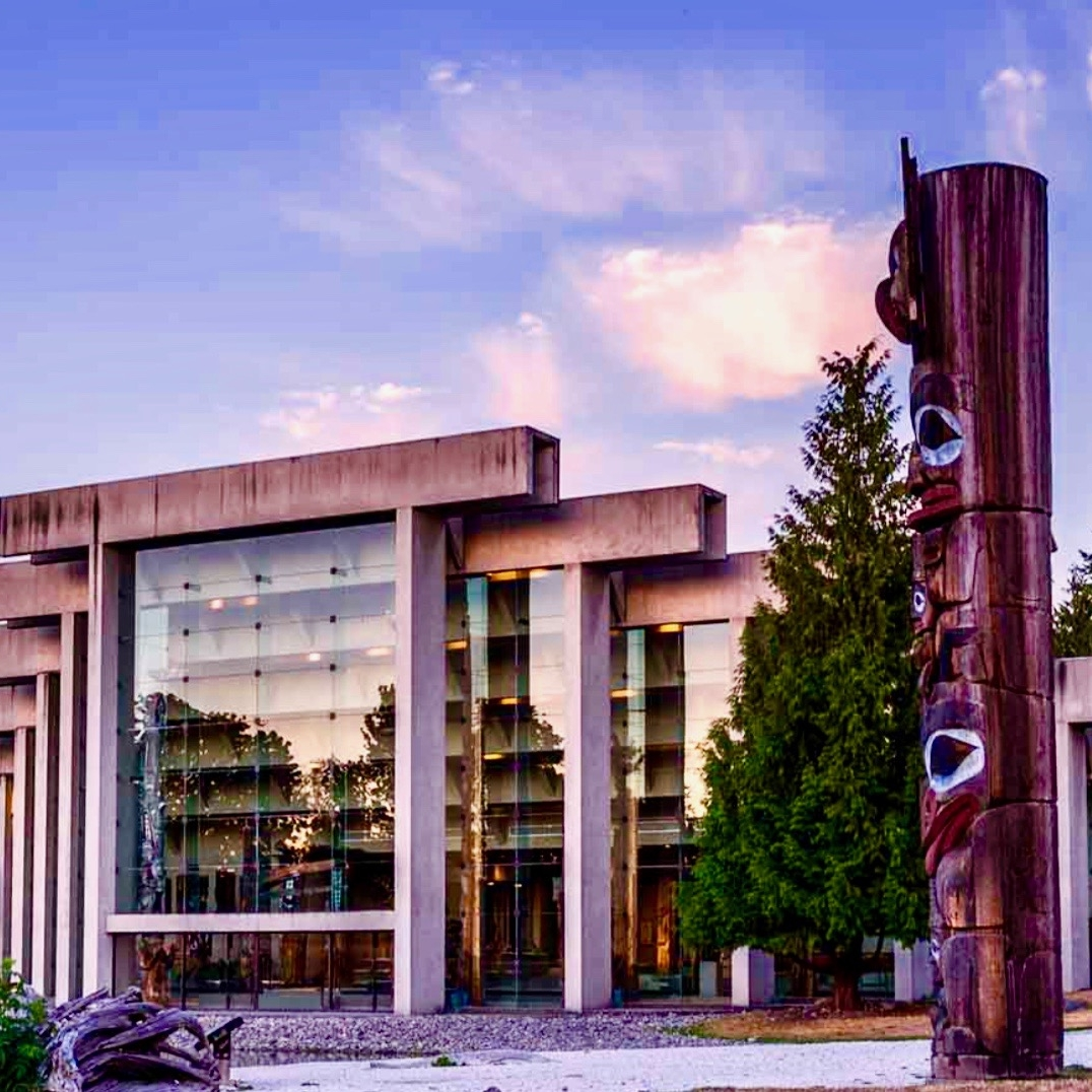 UBC Museum of Anthropology  A must if you have time, the Museum of Anthropology at UBC houses one of the world's finest displays of Northwest Coast First Nations arts in a spectacular Arthur Erickson designed building overlooking mountains and sea..  www.moa.ubc.ca