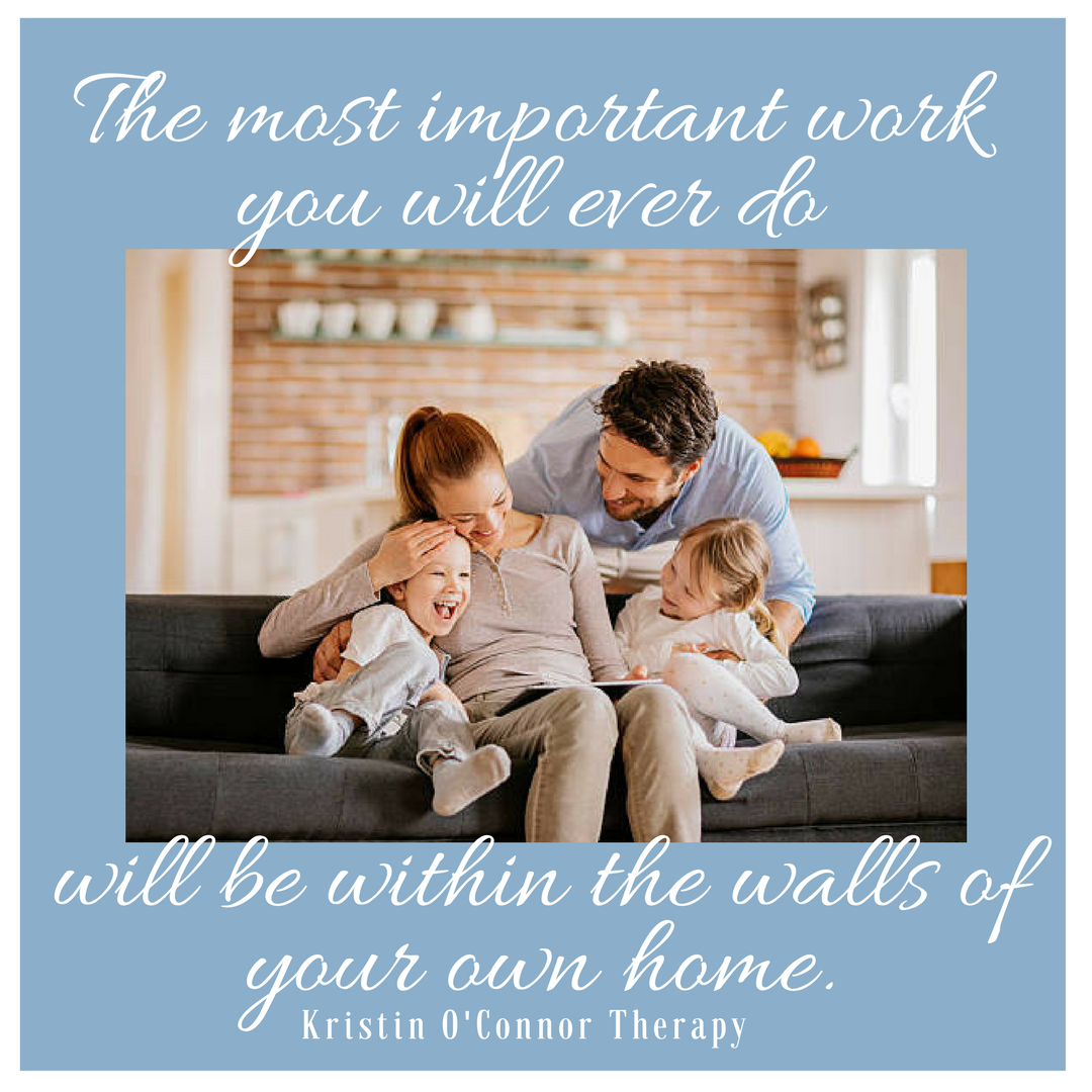 The most important work you will ever do will be within the walls of your own home.-2.png