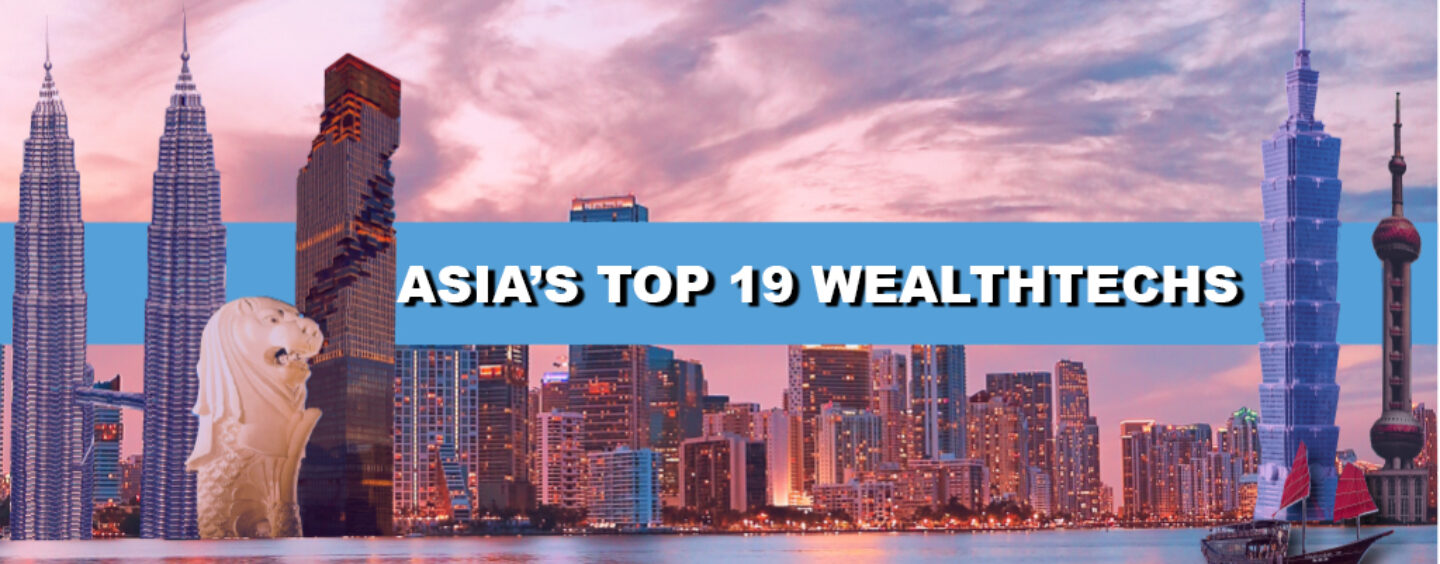 ASIA'S-TOP-19-WEALTHTECHS--1440x564_c.jpg