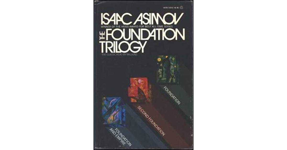 The Foundation Trilogy (Foundation (Publication Order) #1-3) by Isaac Asimov