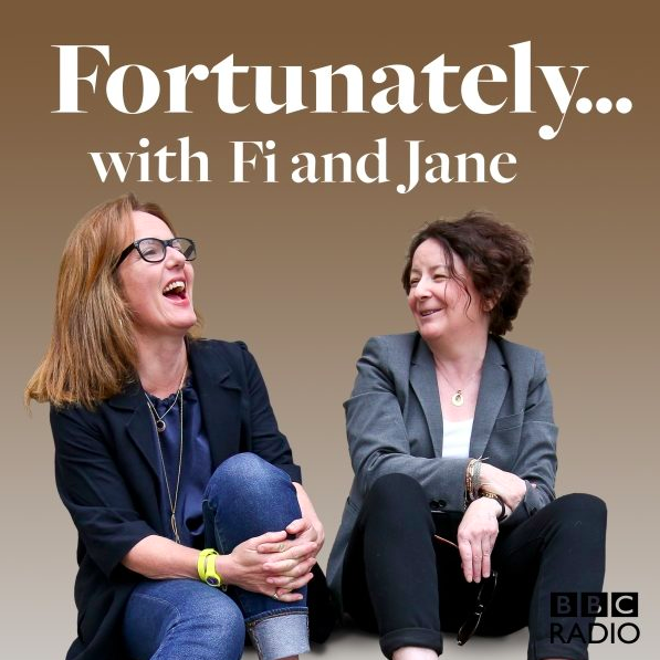 Fortunately…with Fi and Jane -