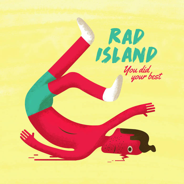 Rad Island - You Did Your Best