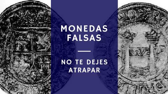 monedas falsas.