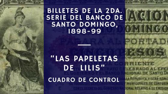 Las papeletas de Lilis. Billetes Banco de Santo Domingo. Republica Dominicana