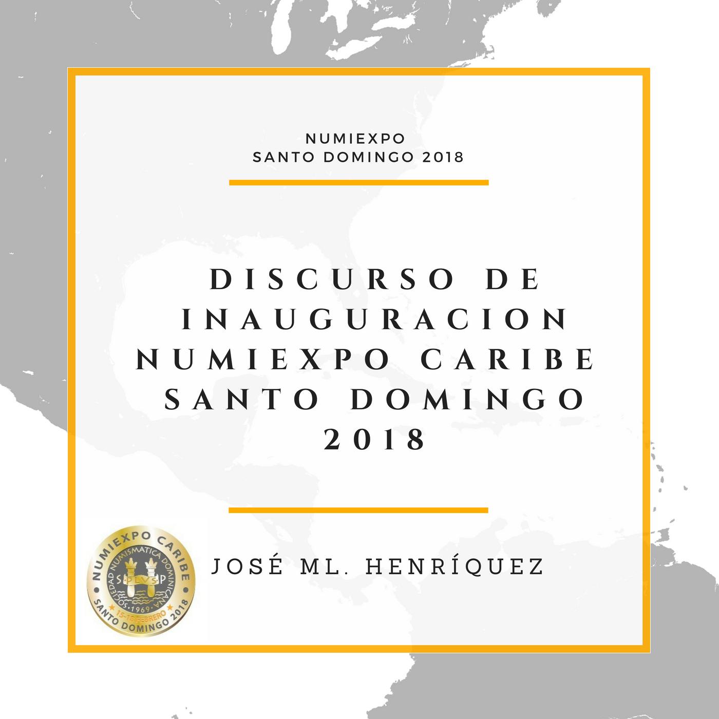 Discurso Apertura Numiexpo 2017. Jose Manuel Henriques Soñe