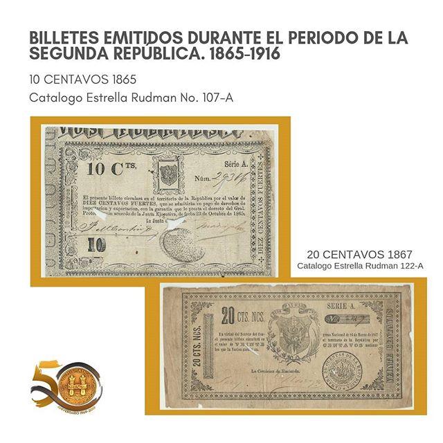 Billetes emitidos durante el período de la segunda República 1865-1916.