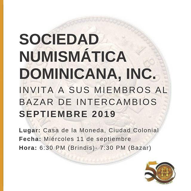 La Sociedad Numismática Dominicana invita a todos sus miembros al Bazar de Intercambios. ¡Los esperamos! 💕
