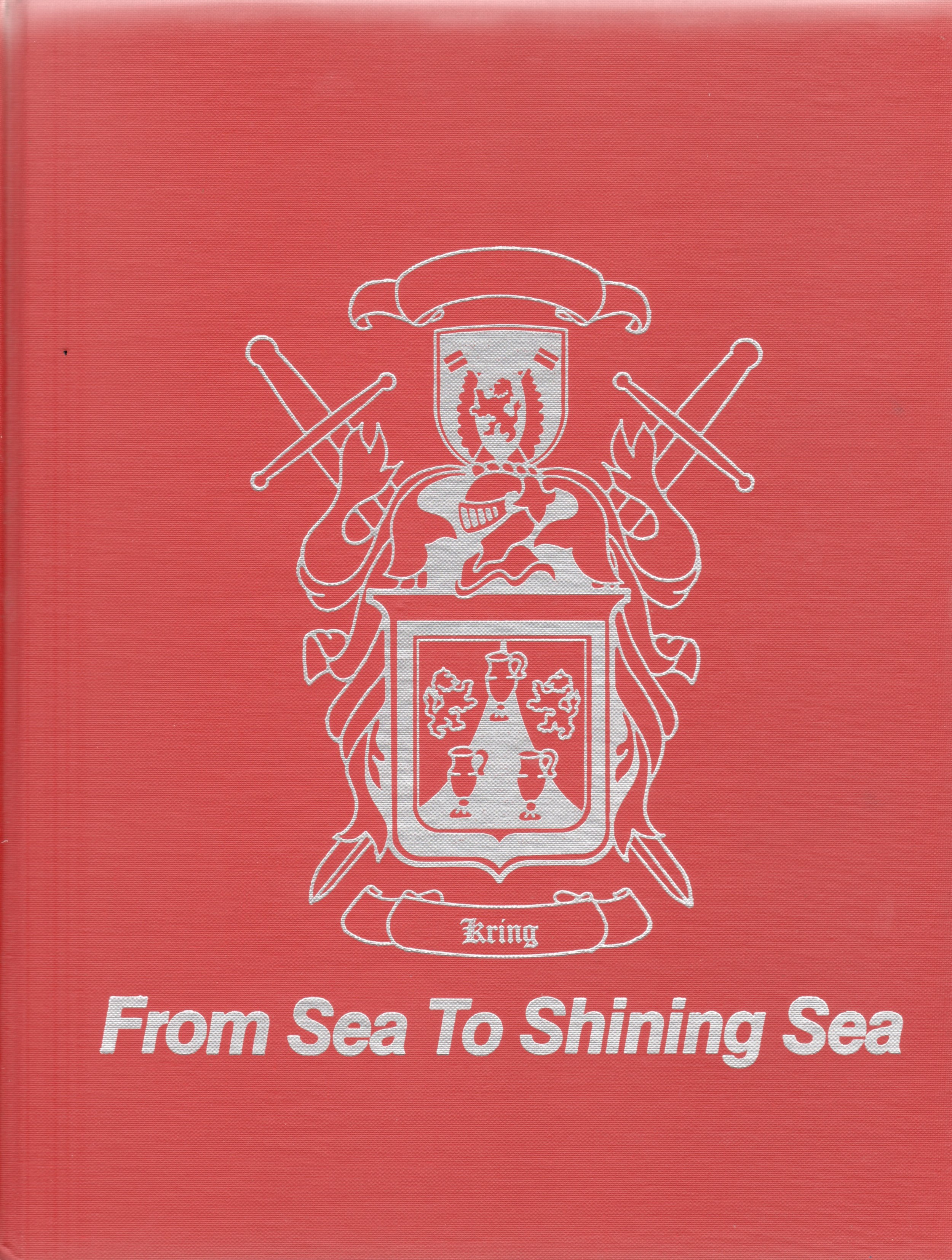 From Sea to Shinning Sea: The Kring Family   - Sandra Kring Horner and Patricia Bickel