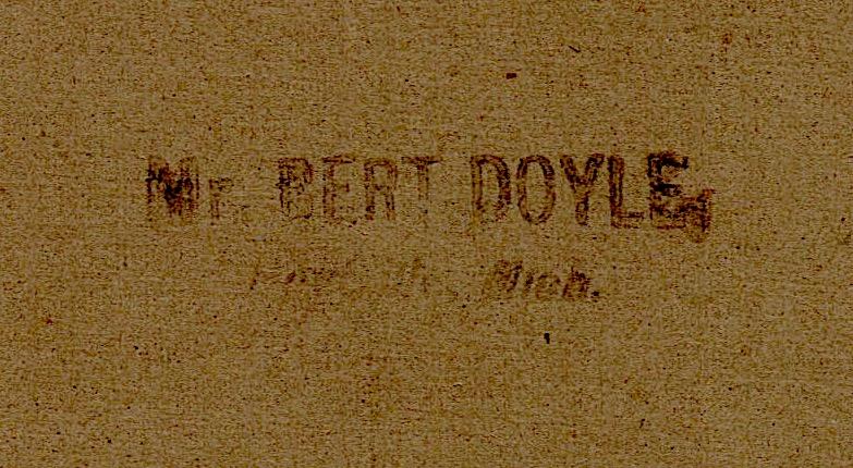 Mr. Bert Doyle of Somewhere, Michigan