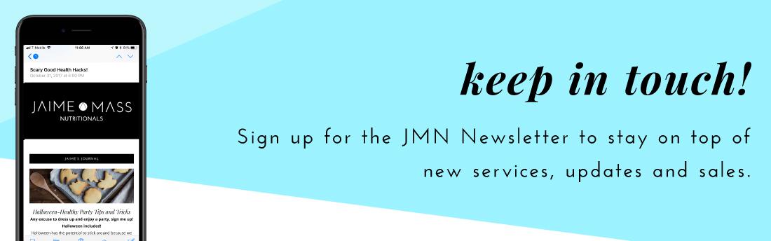 Jaime Mass Nutritionals Newsletter