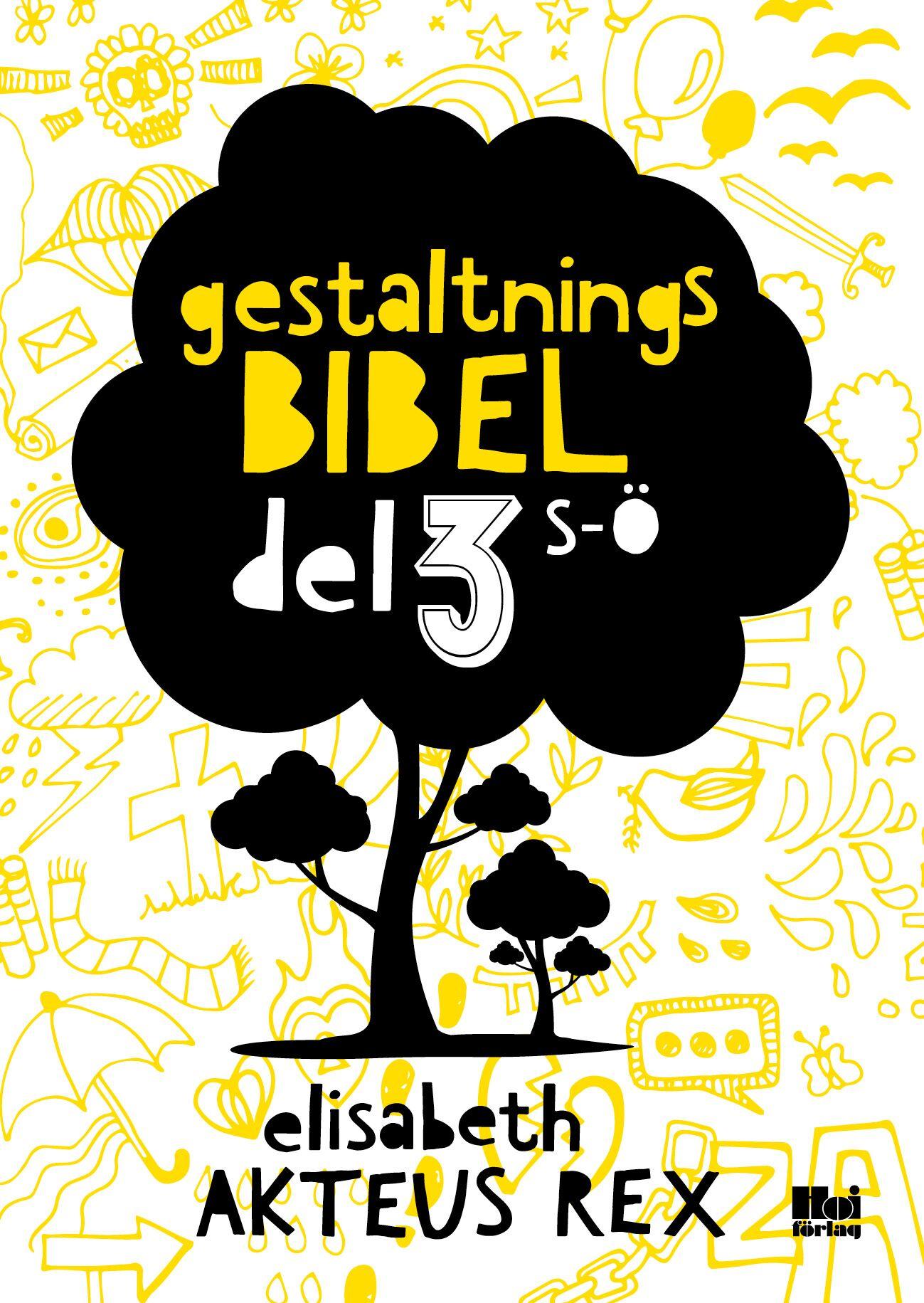 Gestaltningsbibeln del 3 s-ö