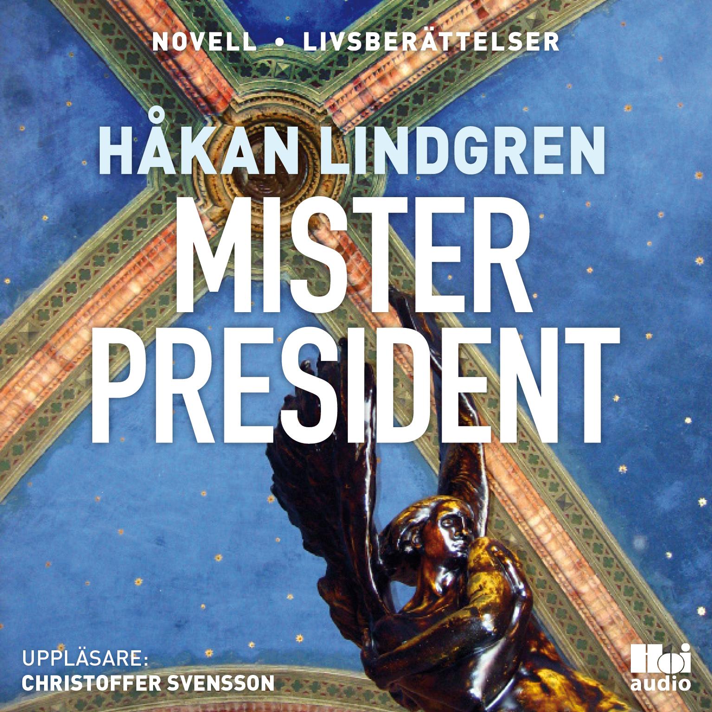 Mister President Audio