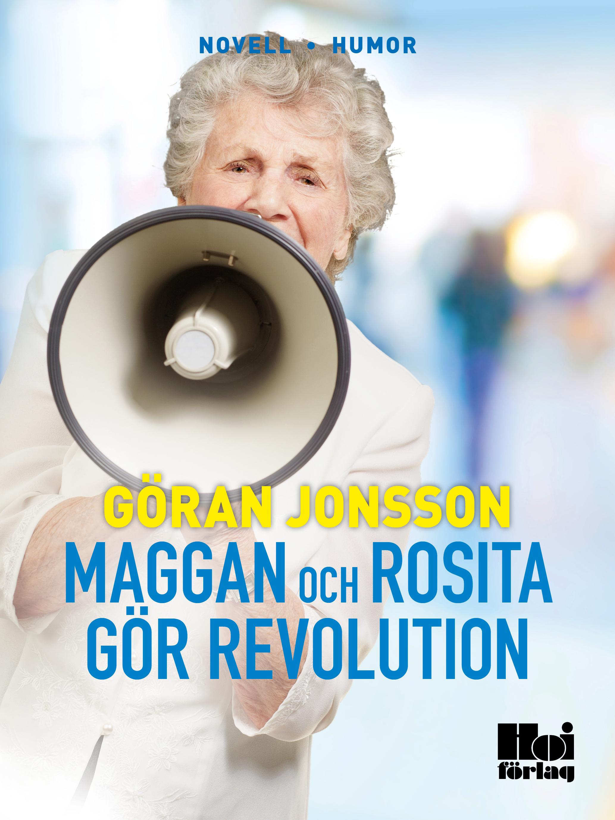 Maggan och Rosita gör revolution