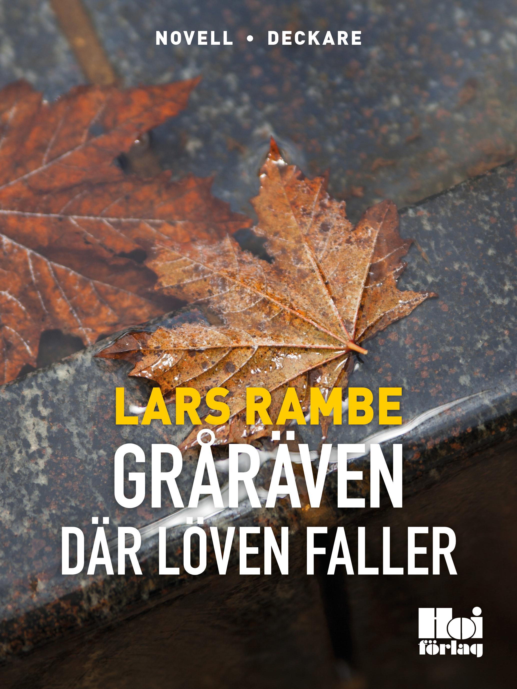 Gråräven - Där löven faller