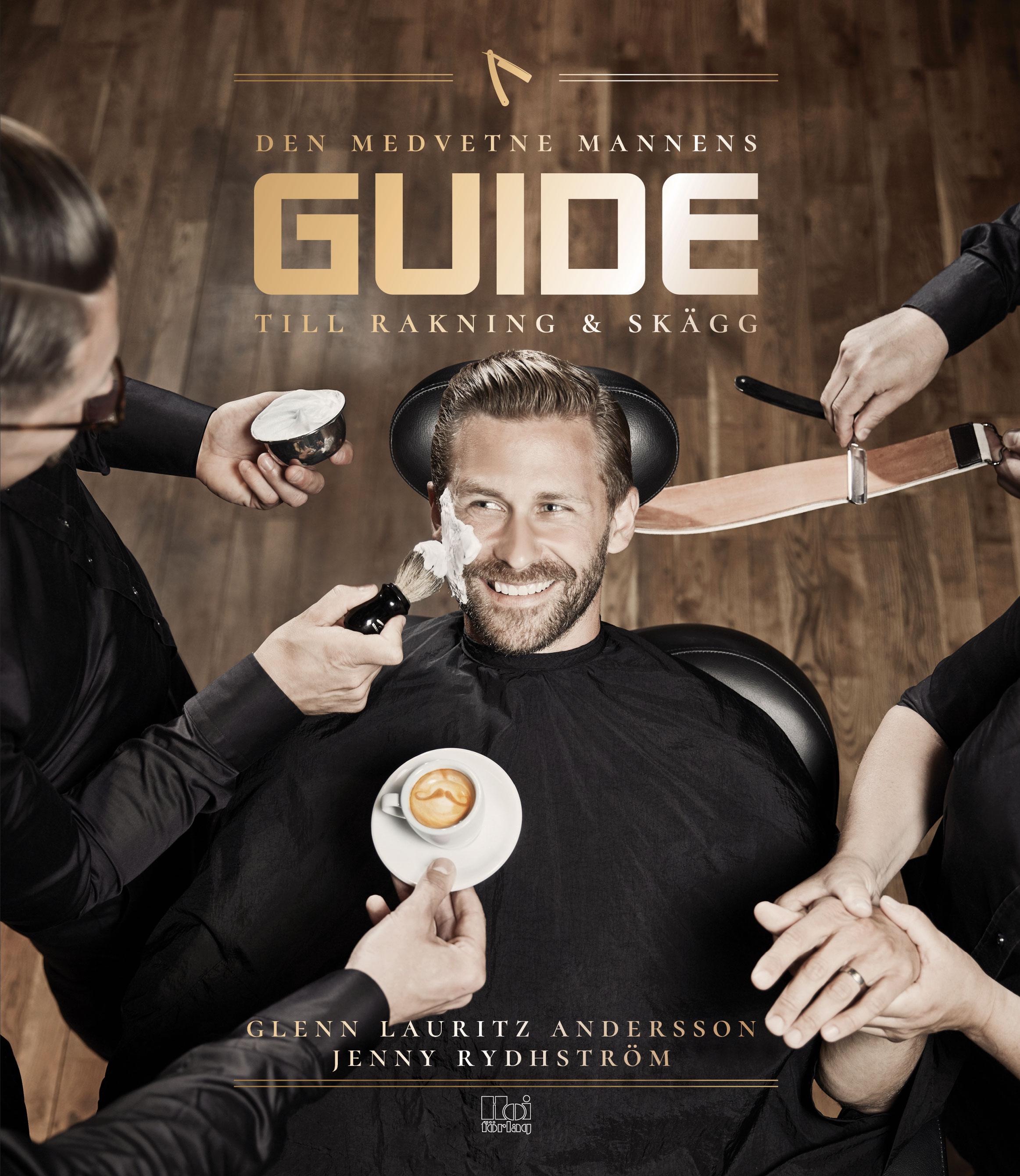 Den medvetne mannens guide till rakning och skägg
