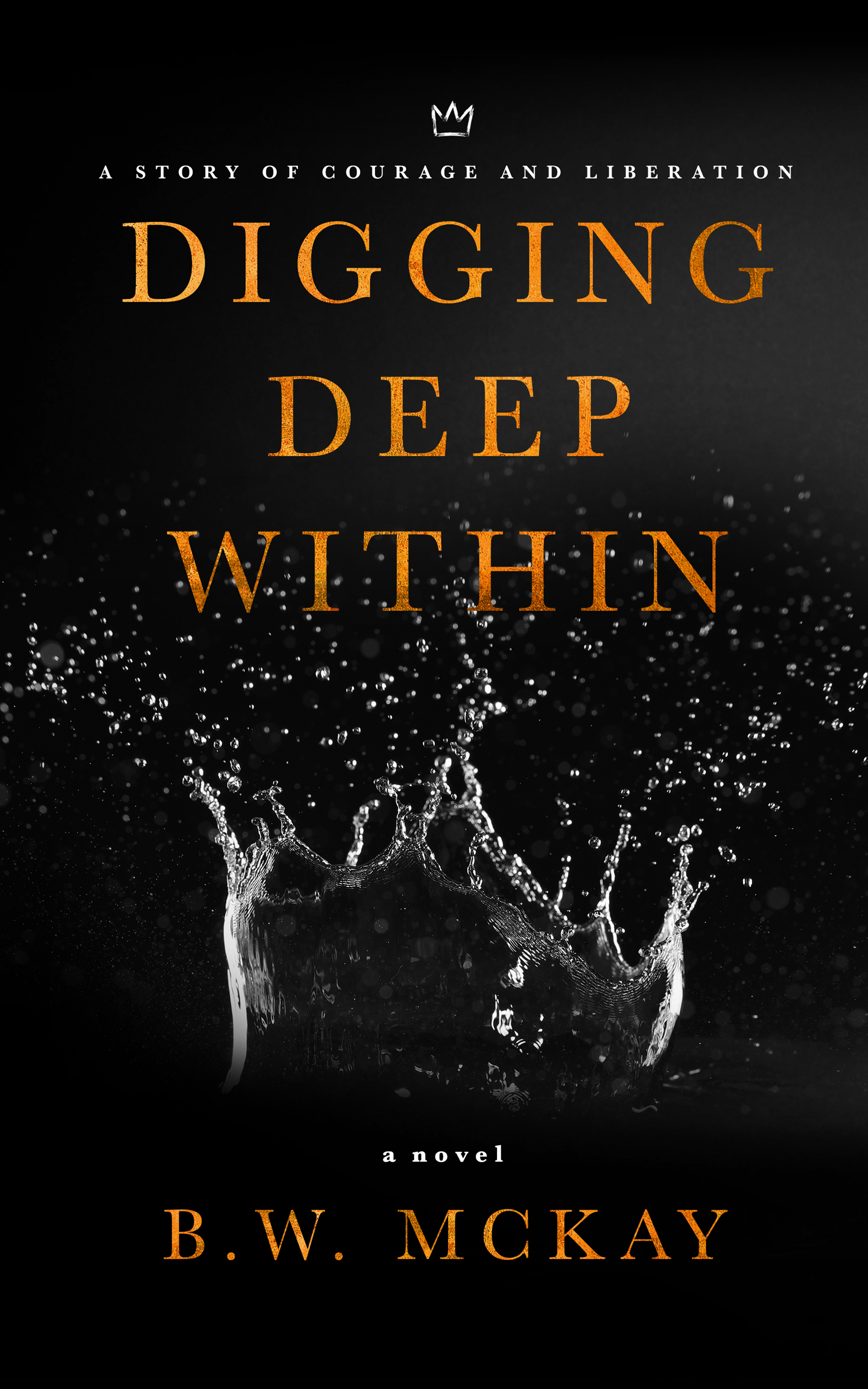 Digging Deep Within: A Story of Courage and Liberation - Corey Brookshire, a young African American man from Washington, D.C. arrives at cross road in his life after the untimely death of his mother Dorothea. From the outside looking in, he appears to have it all but nobody knows the internal struggle that plagues his mind nearly every day.Struggling to make sense of his new reality, Corey tries to use his career and accomplishments as a way to avoid dealing with the uncomfortable truths of his past. Little by little his growing unhappiness and unwillingness to get help begins to affect his life in ways he never imagined.Corey soon finds himself navigating through the uncharted territory of an unfulfilling but promising career, new marriage and a barrage of buried unresolved pain. He unintentionally embarks on a journey of self-discovery where he must confront the toils of brokenness, mental anguish and the male stigma of seeking help if he is to find the freedom he so earnestly desires.Click here to purchase
