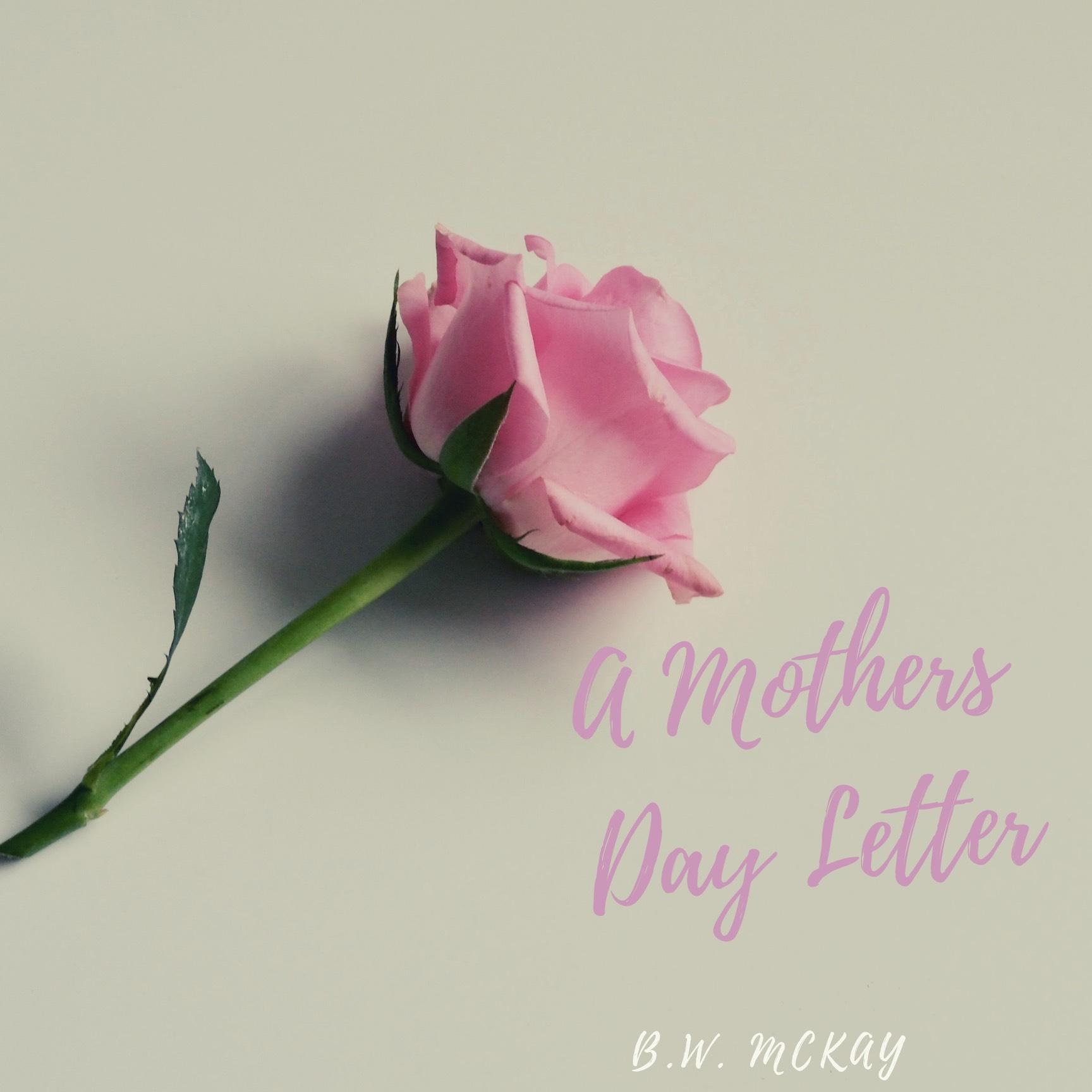 A Mothers Day Letter.jpeg