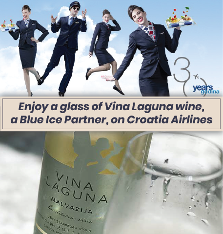 - Blue Ice and Vina Laguna have worked together for years to bring their quality Croatian red, white, and sparkling wines to America. Some of the same wines we import to America are available on Croatia Airlines, the country's national airline.Experience a wonderful glass or two of Vina Laguna Perla Rose, Malvazija, Terra Rossa, or one of the other Vina Laguna varietals soon. Regardless if your experience occurs at 30,000 feet or here in America, we guarantee you will not be disappointed.Contact randall.olson@blueiceus.com to schedule a sampling or to order your Vina Laguna wines.Try a glass today!