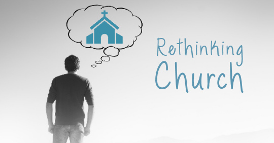 1RethinkingChurch580x282.png