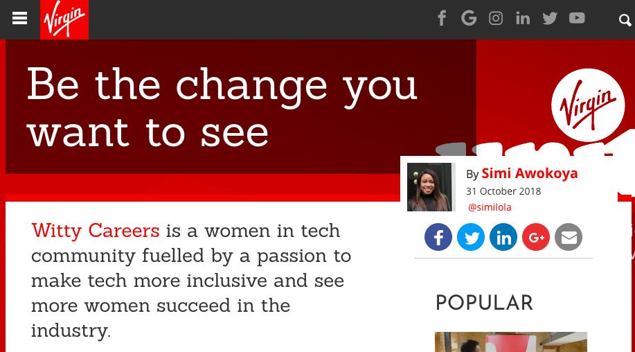 Virgin - Feature in Virgin for Black History Month: https://www.virgin.com/virgin-unite/be-change-you-want-see