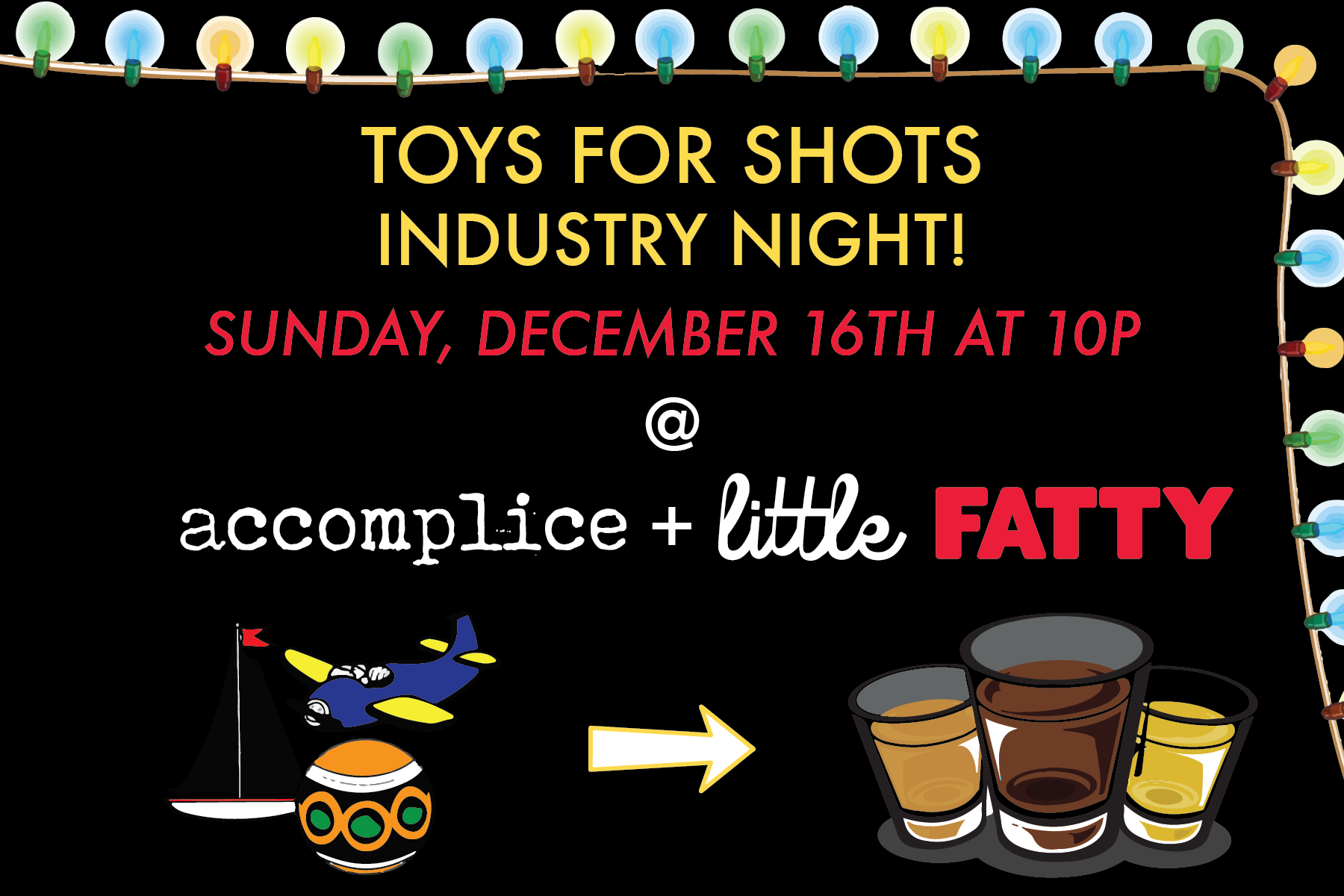 Accomplice + Little Fatty Industry Night