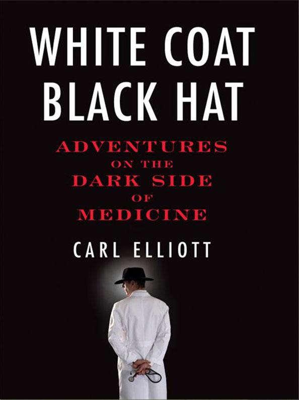 White Coat Black Hat
