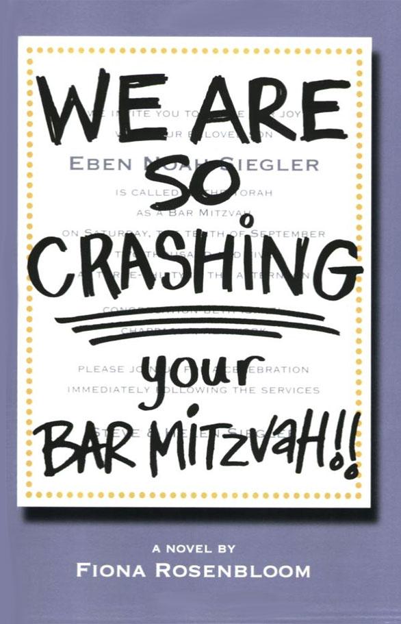 We Are So Crashing Your Bat Mitzvah!!