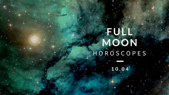 Full moon horoscopes 10.04.png