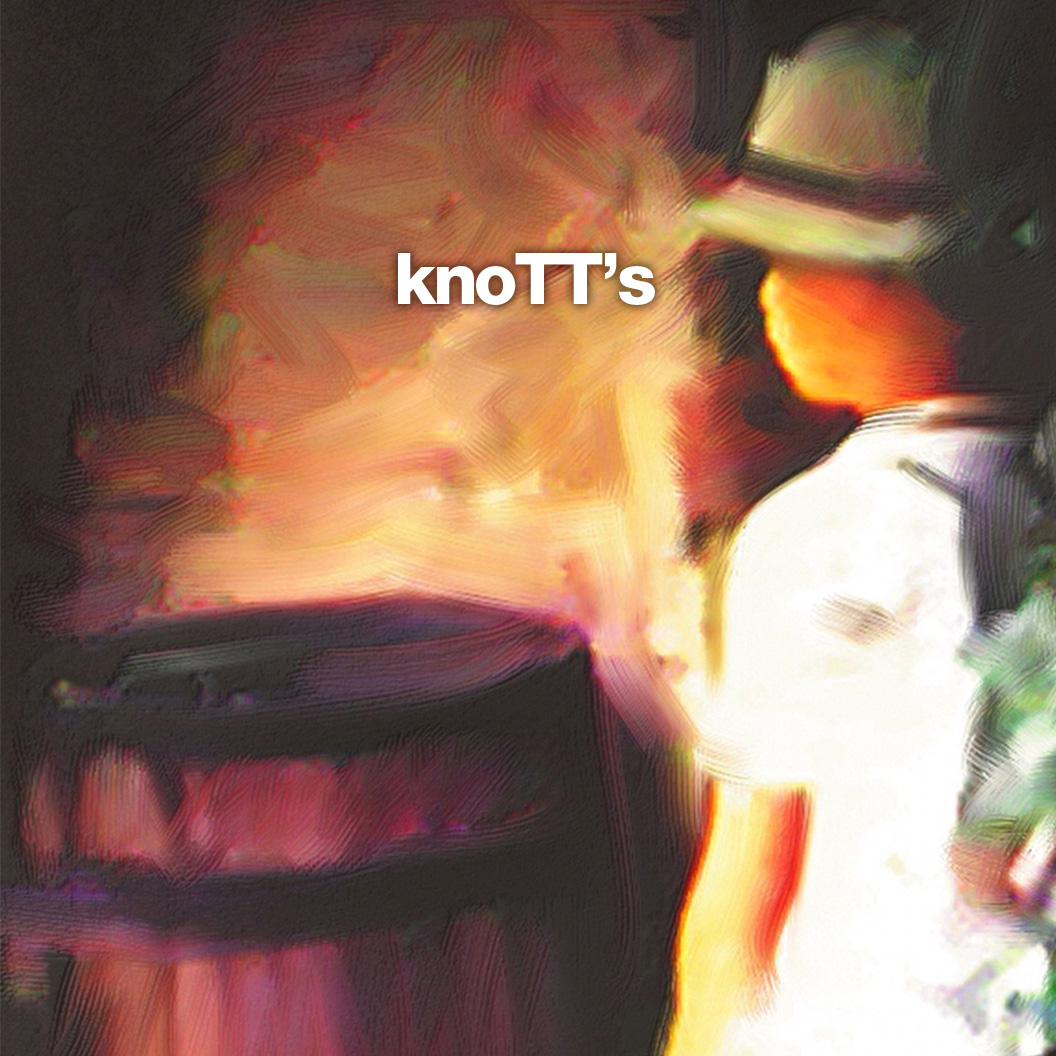 : : knoTT's