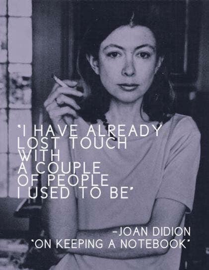Joan Didion picture and quote.JPG