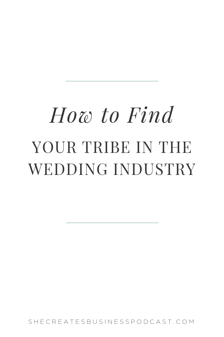 How to Find Your Tribe in the Wedding Industry