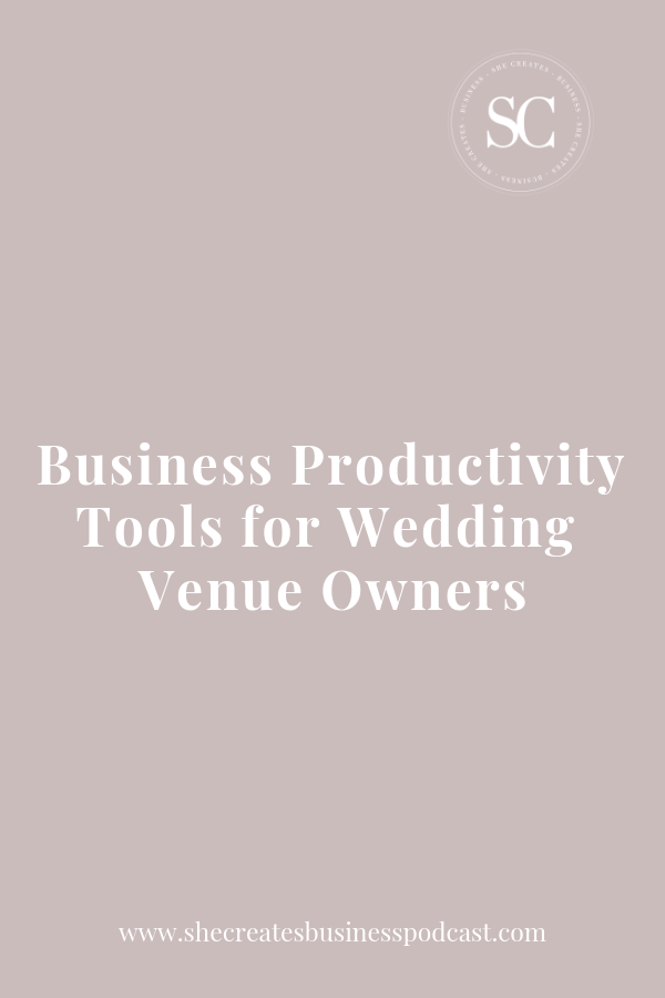 Business Productivity Tools for Wedding Venue Owners