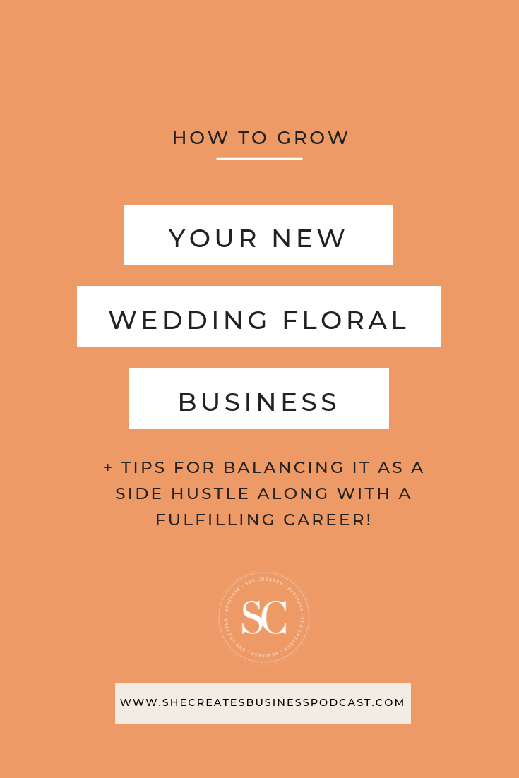 How to Grow a New Wedding Floral Business