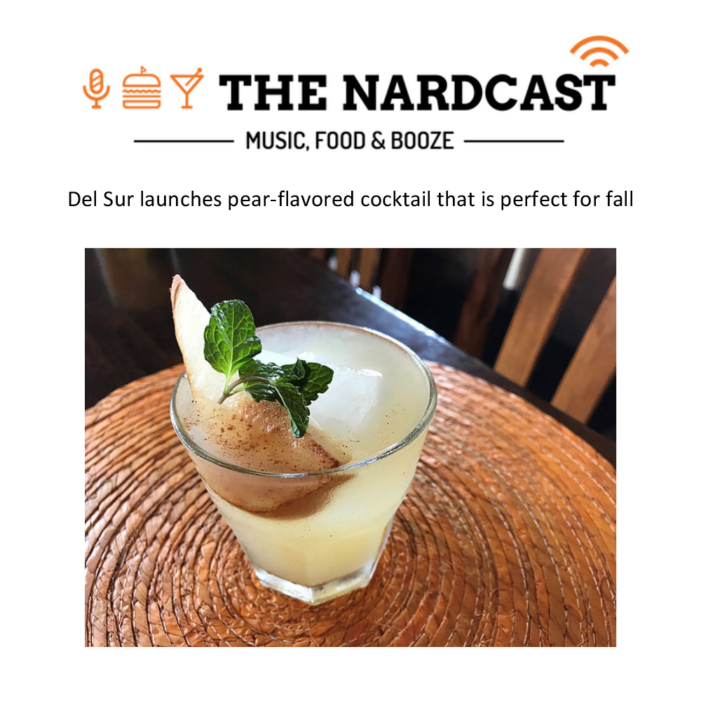 The-Nardcast_November2017-(Del-Sur-launches-pear-flavored-cocktail-that-is-perfect-for-fall)-1.jpg