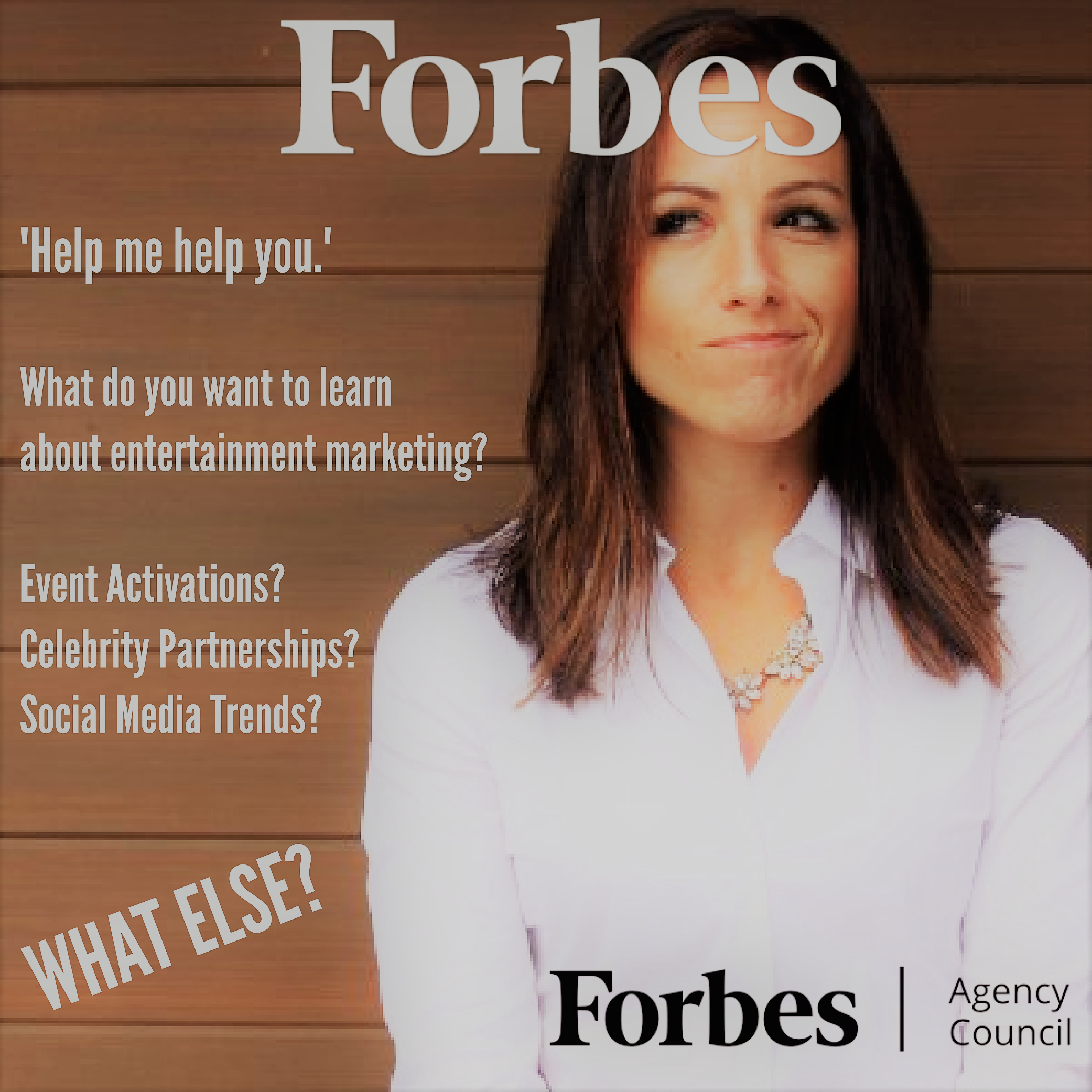 Forbes Agency Council - Help Me Help You 2.0.png