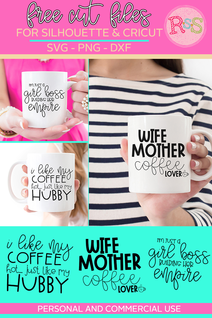 fbeca218cce6f Free Girl Boss/Mom/Wife Mug SVG Cut Files — Ready Set Silhouette
